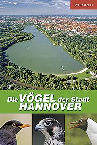 Die Vögel der Stadt Hannover